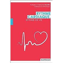 Rythme cardiaque, rythme de vie: Entretien avec Pierre Guelff (Santé en soi) (French Edition)