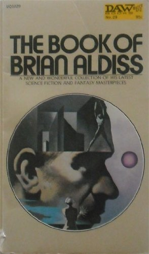 The Book of Brian Aldiss (Daw Books, No. 29), Aldiss, Brian W.