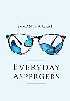 Everyday Aspergers by [Craft, Samantha]