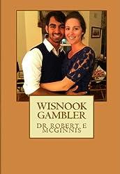 Wisnook Gambler (Wisnook Series)