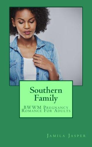 Read Online Southern Family: BWWM Pregnancy Romance For Adults pdf