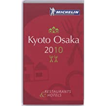 Michelin Guide Kyoto/Osaka: Restaurants & Hotels