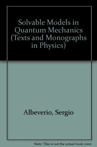 Solvable Models in Quantum Mechanics (Texts & Monographs in Physics)