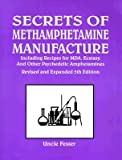Secrets of Methamphetamine Manufacture, Uncle Fester, 1559500700
