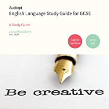 English Language GCSE Study Guide Audiobook by Laura Broadbent Narrated by Alexander Piggins, Zoe Lambrakis