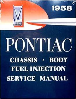 1958 pontiac chieftain wiring diagram 1958 pontiac factory workshop repair   service manual for all  1958 pontiac factory workshop repair