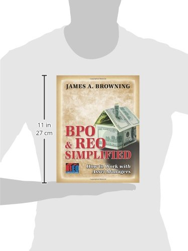 BPO & REO Simplified: How To Work With Asset Managers
