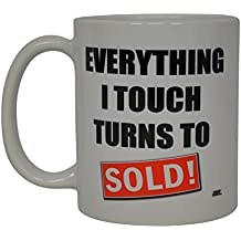 Realtor Coffee Mug Everything I Touch Turns To Sold Best Funny Real Estate Agent Novelty Cup Gift Idea For Men Women Office Employee Boss Coworkers