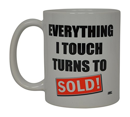 (Realtor Coffee Mug Everything I Touch Turns To Sold Best Funny Real Estate Agent Novelty Cup Gift Idea For Men Women Office Employee Boss)