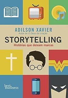 Storytelling: Historias Que Deixam Marcas (Em Portugues do Brasil)