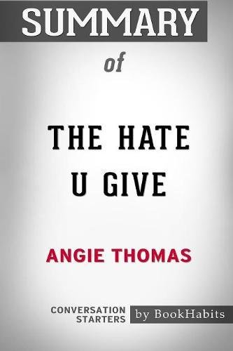 Summary Of The Hate U Give By Angie