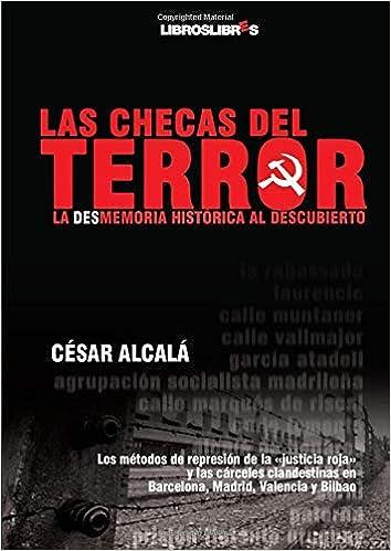 Las Checas Del Terror: Amazon.es: Alcalá, César: Libros