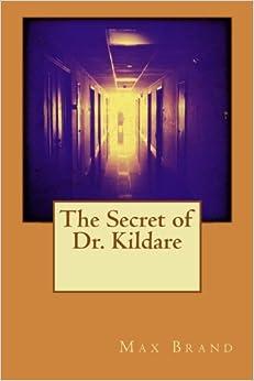 Book The Secret of Dr. Kildare