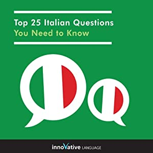 Top 25 Italian Questions You Need to Know Audiobook