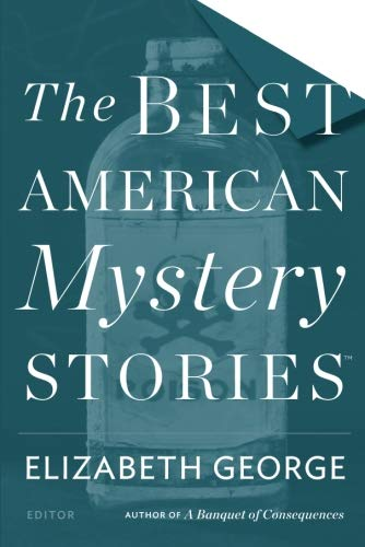 The Best American Mystery Stories 2016 (The Best American Series ®) (Best Detective Short Stories)