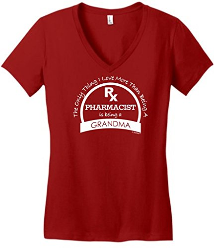Only Love More Than Being a Pharmacist is a Grandma Juniors V-Neck Small Classic Red