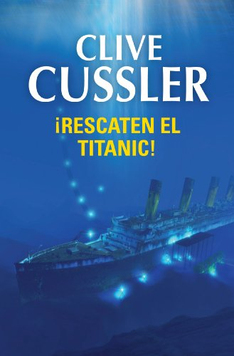 Descargar Libro ¡rescaten El Titanic! Clive Cussler