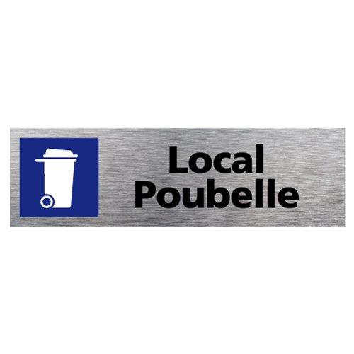Plaque d'Information Local Poubelle en Aluminium Brossé Inoxydable - Pictogramme Local Poubelle Porte Rectangle Dimensions 170 x 50 mm - Double face autocollant adhésif au dos - Local Poubelle Signalétique.biz France Q0120