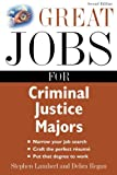 Great Jobs for Criminal Justice Majors 2nd Edition