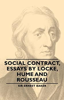 social contract essays by locke hume and rousseau ebook And rousseau social contract: essays by locke, hume social contract, essays by locke, hume and rousseau ebook pdf woman incognito transsexual without.