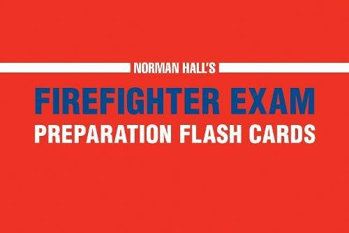 Norman Hall's Firefighter Exam Preparation Flash Cards