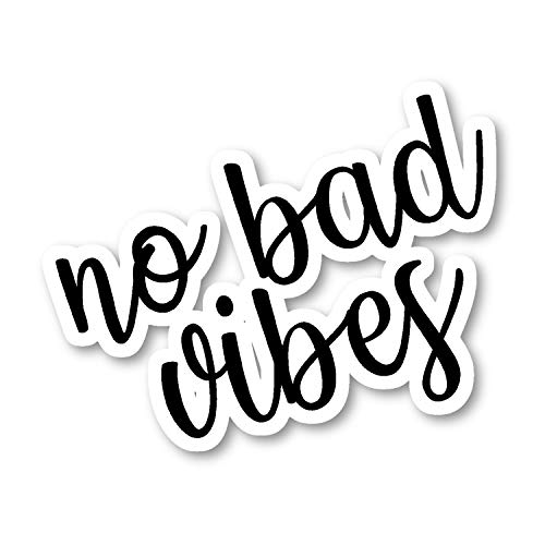 No Bad Vibes Sticker Inspirational Quotes Stickers - Laptop Stickers - Vinyl Decal - Laptop, Phone, Tablet Vinyl Decal Sticker S82193