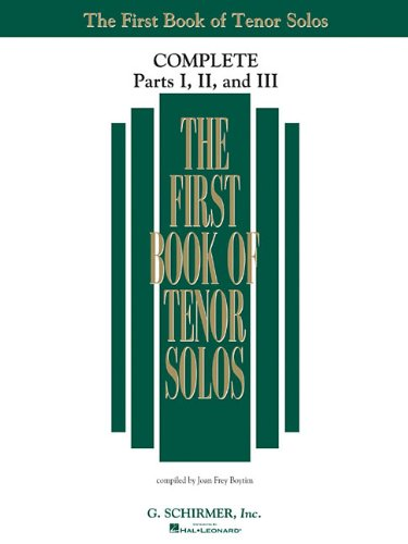 The First Book of Solos Complete - Parts I, II and III: Tenor - Complete Part