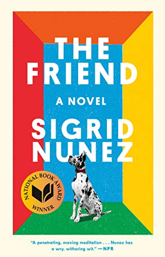The Friend: A Novel (Words For Your Best Friend)