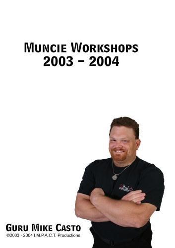 2003 Workshop - Muncie Workshops 2003 - 2004