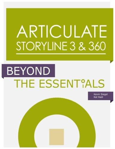 Articulate Storyline 3 & 360: Beyond the Essentials