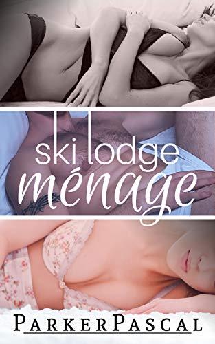 Ski Lodge Menage: First Time FFM, Wife's Best Friend