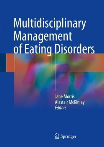 Multidisciplinary Management of Eating Disorders