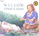 Willow Finds a Baby, Gail Herman, 0394898656