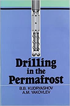 Drilling in the Permafrost: Russian Translations Series, volume 84