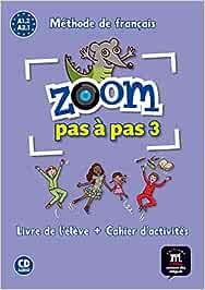 Zoom pas à pas 3: Livre de lélève + Cahier dactivités: Amazon.es ...