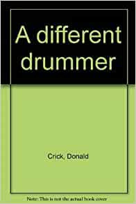 book review a different drummer Book review #12 – a different drummer (william melvin kelley) this book reads as a bit academic, but perhaps because it is older it describes the voluntary exodus of all black people.