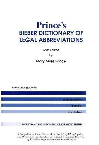 Prince's Bieber Dictionary of Legal Abbreviations by William S. Hein & Co., Inc.