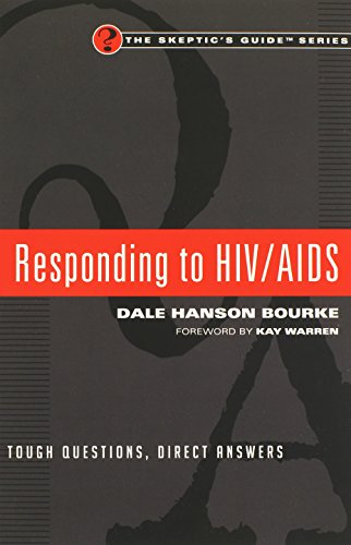 Responding to HIV/AIDS: Tough Questions, Direct Answers (Skeptic's Guide)