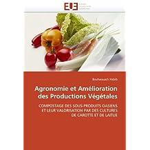 AGRONOMIE ET AMELIORATION DES PRODUCTIONS VEGETALES