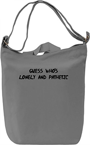 Lonely and pathetic Borsa Giornaliera Canvas Canvas Day Bag| 100% Premium Cotton Canvas| DTG Printing|