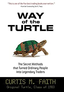 Way of the Turtle: The Secret Methods that Turned Ordinary People into Legendary Traders (007148664X) | Amazon price tracker / tracking, Amazon price history charts, Amazon price watches, Amazon price drop alerts