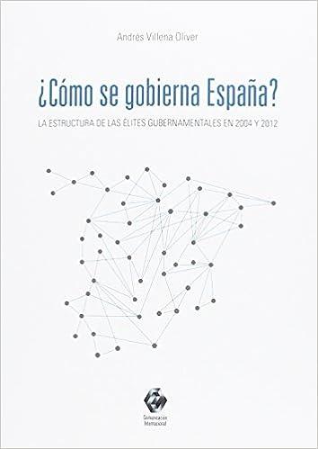 Cómo se gobierna España?: Amazon.es: Villena Oliver, Andrés: Libros