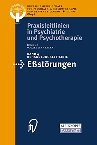 Download Behandlungsleitlinie Eβstörungen (Praxisleitlinien in Psychiatrie und Psychotherapie) (German Edition) ebook