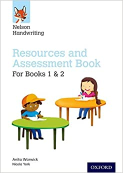 Nelson Handwriting: Year 1-2/Primary 2-3: Resources and Assessment Book for Books 1 and 2