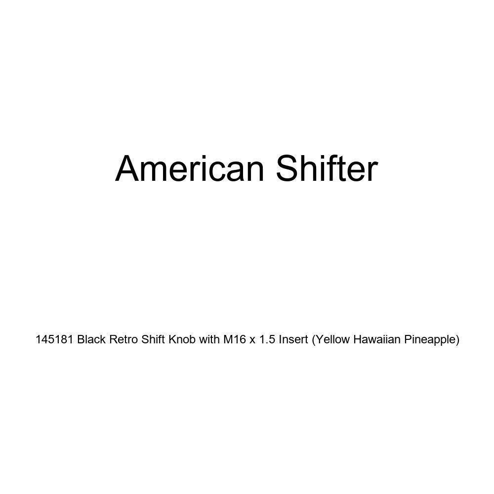 American Shifter 145181 Black Retro Shift Knob with M16 x 1.5 Insert Yellow Hawaiian Pineapple