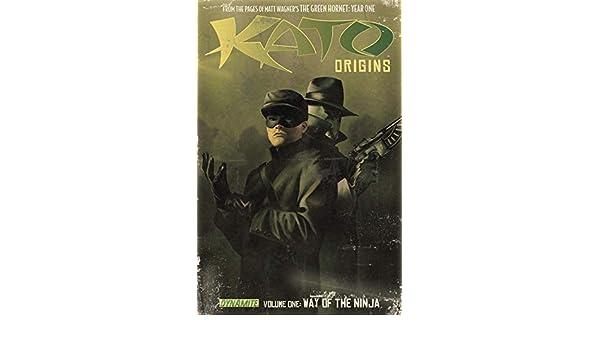 Kato Origins Vol. 1: Way of the Ninja (Kato Origins: Way of ...