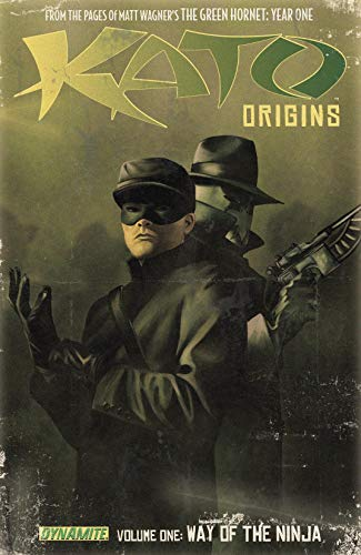 Kato Origins Vol. 1: Way of the Ninja (Kato Origins: Way of the Ninja)