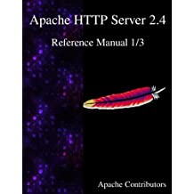 Apache HTTP Server 2.4 Reference Manual 1/3
