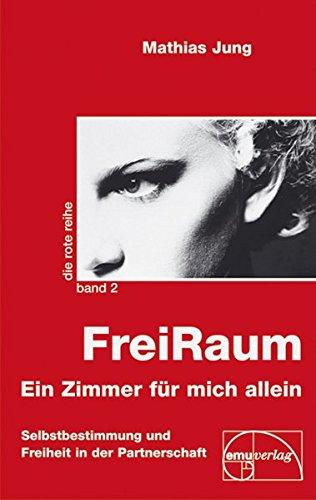 FreiRaum: Ein Zimmer für mich allein (Die rote Reihe)