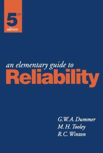 An Elementary Guide to Reliability, Fifth Edition